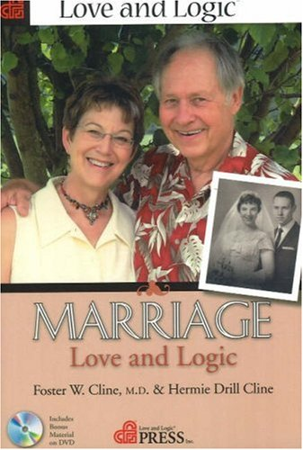 9781930429734: Marriage: Love and Logic