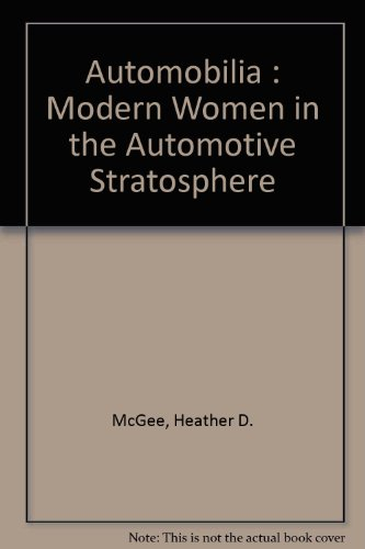 9781930437029: Automobilia : Modern Women in the Automotive Stratosphere