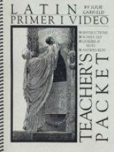 Latin Primer I Teacher's Packet (Mars Hill Latin I): Garfield, Julie M.