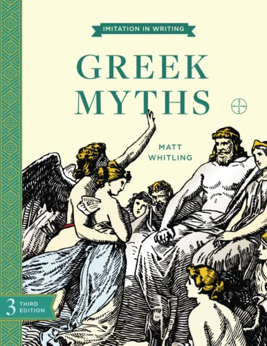 9781930443129: Imitation in Writing: Greek Myths (Imitation in Writing)