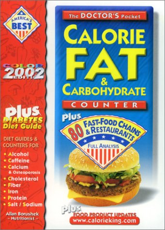 9781930448025: The Doctor's Pocket Fat, Calorie & Carbohydrate Counter: Plus 80 Fast Food Chains and Restaurants