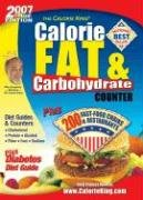 9781930448131: The Calorie King Calorie, Fat & Carbohydrate Counter 2007