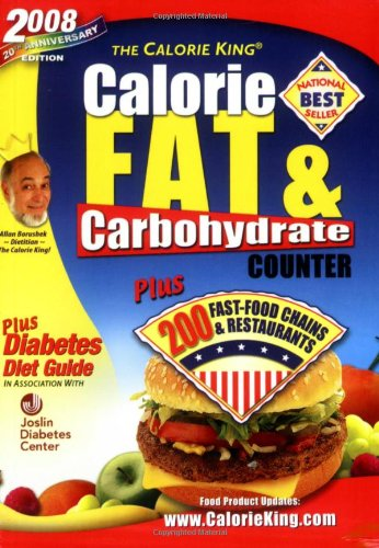 9781930448162: 2008 Calorie King Calorie, Fat & Carbohydrate Counter