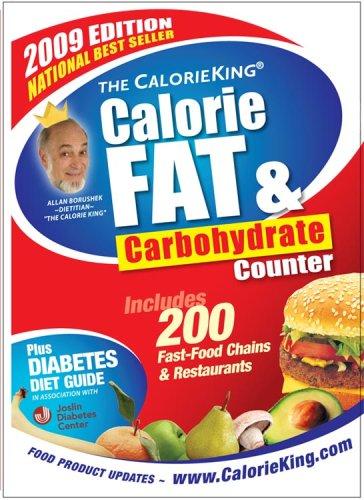 9781930448186: The CalorieKing Calorie, Fat & Carbohydrate Counter 2009 (larger-print edition) (Calorieking Calorie, Fat & Carbohydrate Counter (Larger Print Edition))