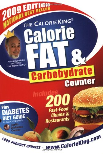 9781930448223: The CalorieKing Calorie, Fat & Carbohydrate Counter 2009