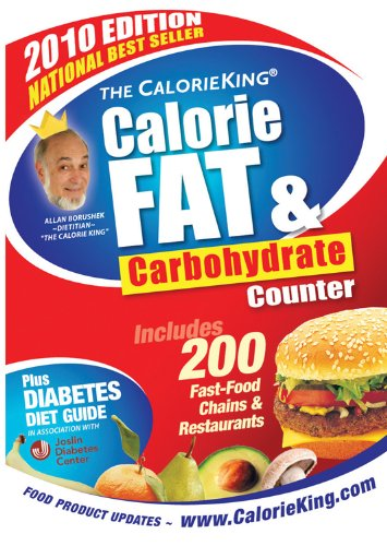 9781930448278: The CalorieKing Calorie, Fat & Carbohydrate Counter 2010