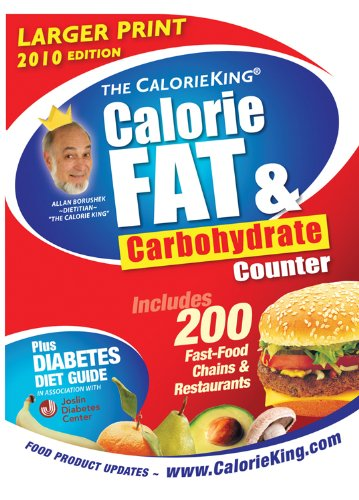 9781930448292: The CalorieKing Calorie, Fat & Carbohydrate Counter 2010 (larger print edition) (Calorieking Calorie, Fat & Carbohydrate Counter (Larger Print Edition))