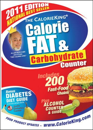 9781930448339: The CalorieKing Calorie, Fat & Carbohydrate Counter 2011