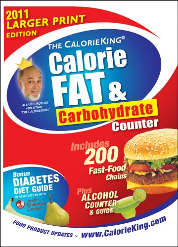 9781930448346: The CalorieKing Calorie, Fat & Carbohydrate Counter 2011 Larger Print Edition (Calorieking Calorie, Fat & Carbohydrate Counter (Larger Print Edition))