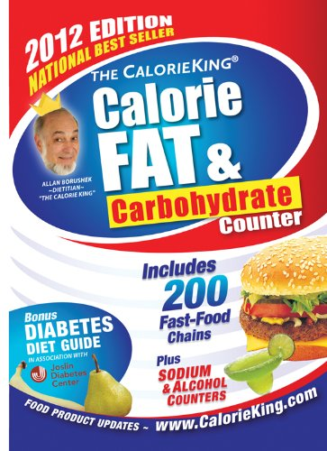 9781930448360: The CalorieKing Calorie, Fat, & Carbohydrate Counter 2012