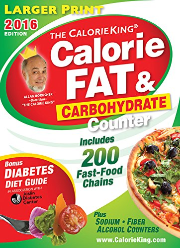 9781930448643: The CalorieKing Calorie, Fat & Carbohydrate Counter 2016: Larger Print Edition