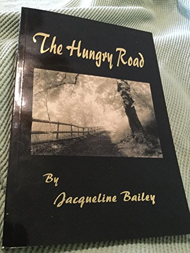9781930449015: The Hungry Road