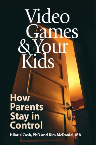9781930461055: Video Games & Your Kids: How Parents Stay in Control