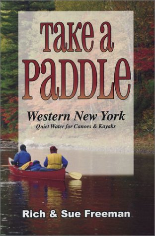 Take a Paddle: Western New York Quiet: Rich Freeman, Sue