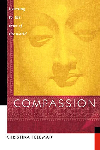 Compassion: Listening to the Cries of the World (9781930485112) by Feldman, Christina