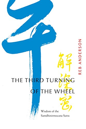 The Third Turning of the Wheel: Wisdom: Anderson, Reb