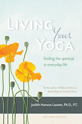 9781930485365: Living Your Yoga: Finding the Spiritual in Everyday Life