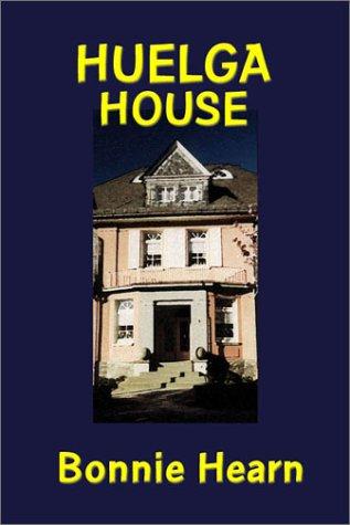 Huelga House: Hearn Hill, Bonnie