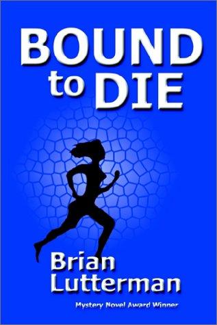 9781930486331: Bound to Die