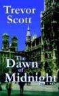 The Dawn of Midnight: Scott, Trevor
