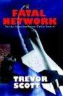 9781930486447: Fatal Network (Jake Adams International Thriller Series #1)