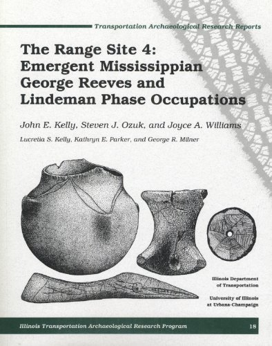 9781930487109: The Range Site 4: Emergent Mississippian George Reeves and Lindeman Phase Occupations