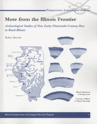 9781930487208: More from the Illinois Frontier: Archaeological Studies of Nine Early-Nineteenth-Century Sites in Rural Illinois