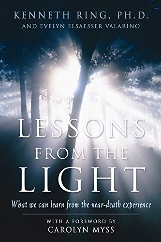 9781930491113: Lessons from the Light: What We Can Learn from the Near-Death Experience