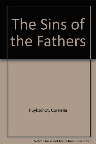 The Sins of the Fathers: Cornelia Fuykschot