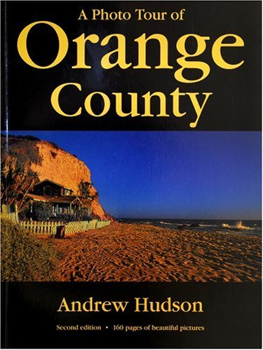 9781930495074: A Photo Tour of Orange County (Photo Tour Books (Paperback))