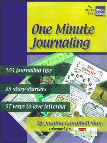 One Minute Journaling (Scrapbook Storytelling): Slan, Joanna Campbell,