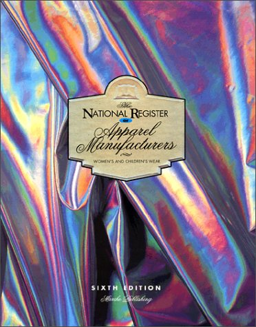 9781930512054: The National Register of Apparel Manufacturers, Women & Children's Wear - 6th Edition