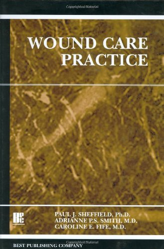 9781930536166: Wound Care Practice, 1st Edition