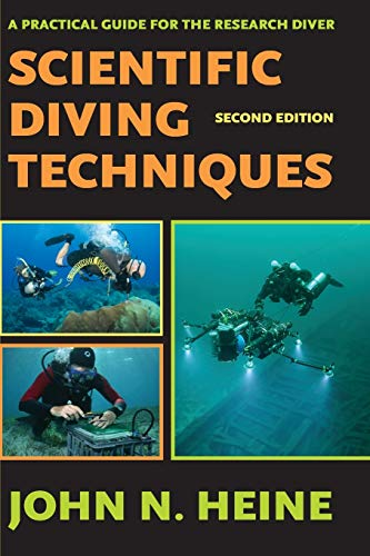 Scientific Diving Techniques 2nd Edition: Heine, John N