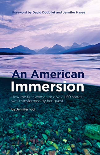 9781930536968: An American Immersion: How the first woman to dive all 50 states was transformed by her quest