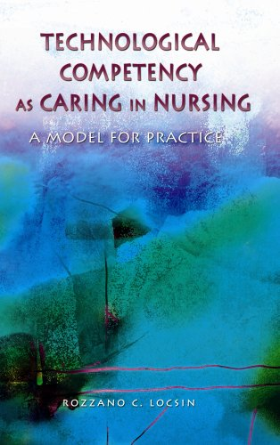 9781930538122: Technological Competency as Caring in Nursing: A Model for Practice