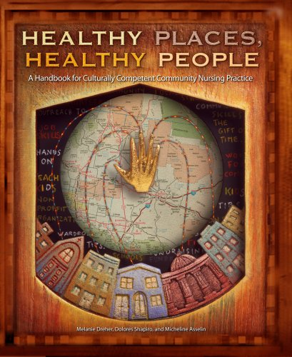 9781930538177: Healthy Places, Healthy People: A Handbook for Culturally Competent Community Nursing Practice