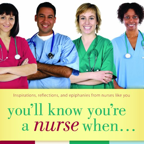9781930538931: You'll Know You're a Nurse When...