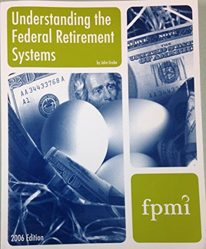 9781930542617: Understanding the Federal Retirement Systems