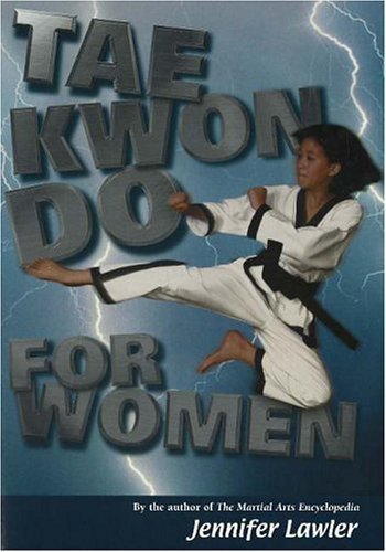 9781930546448: Tae Kwon Do for Women