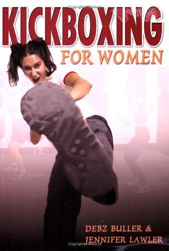 Kickboxing for Women: Debz Buller and
