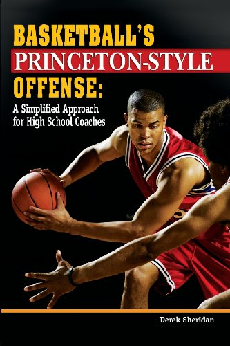 9781930546929: Basketball's Princeton-Style Offense: A Simplified Approach for High School Coaches