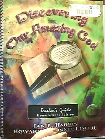 Discovering Our Amazing God Teacher's Guide: Jan L. Harris