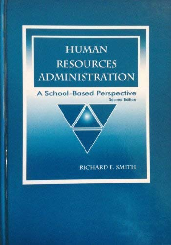 9781930556102: Human Resources Administration: A School-Based Perspective