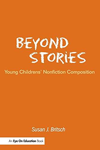 9781930556409: Beyond Stories