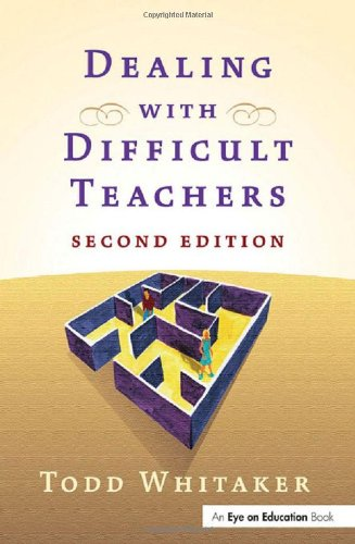 9781930556454: Dealing with Difficult Teachers, Second Edition