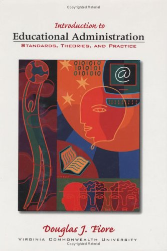 9781930556638: Introduction to educational administration : standards, theories, and practice
