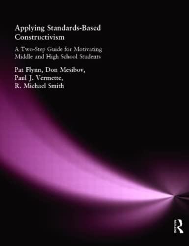 9781930556683: Applying Standards-Based Constructivism: Secondary