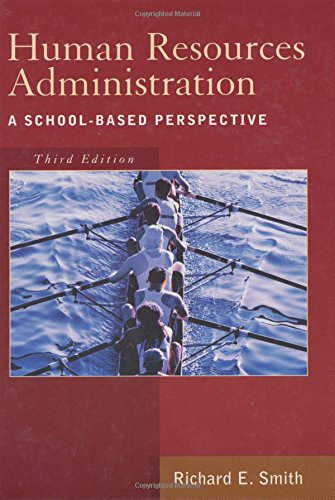 9781930556843: Human Resources Administration: A School based Perspective