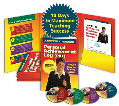 10 Days to Maximum Teaching Success: Annette L. Breaux